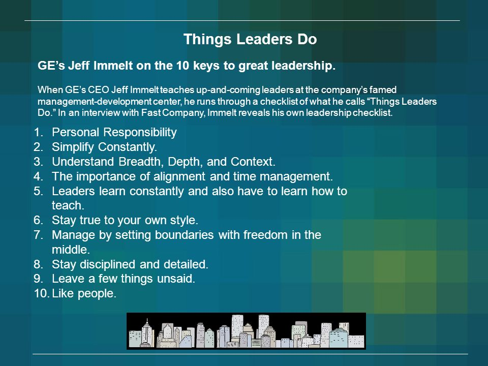 Things+Leaders+Do+GE_s+Jeff+Immelt+on+the+10+keys+to+great+leadership.